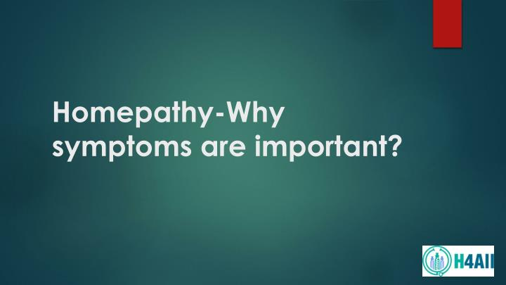 homepathy why symptoms are important n.