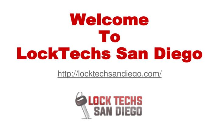 Welcome to locktechs san diego