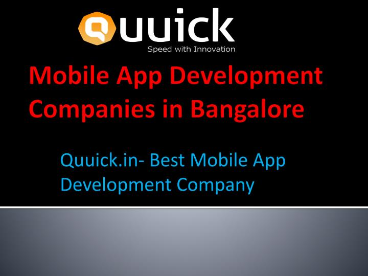 Quuick in best mobile app development company