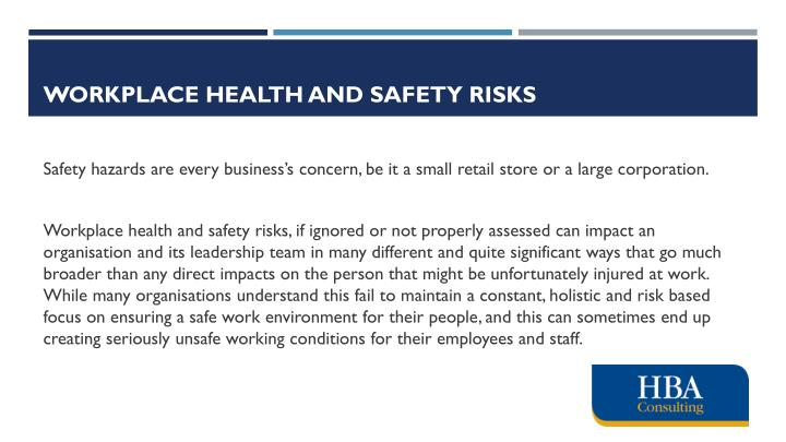 Workplace health and safety risks