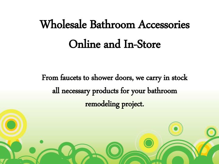 Wholesale Bathroom Accessories Online and In-Store