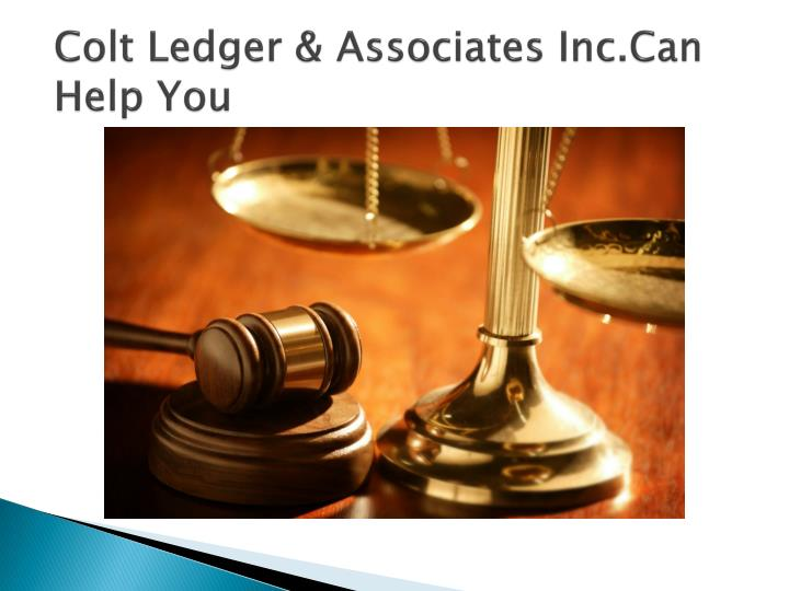 Colt ledger associates inc can help you