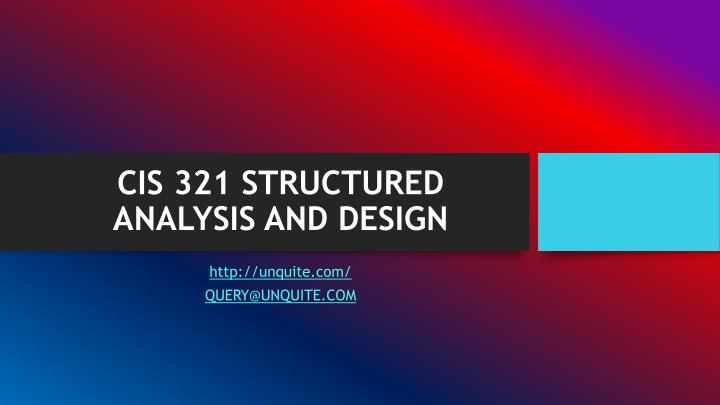 Cis 321 structured analysis and design