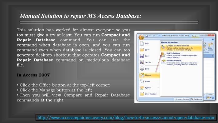 Manual Solution to repair MS Access Database: