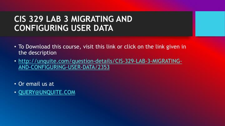 Cis 329 lab 3 migrating and configuring user data1