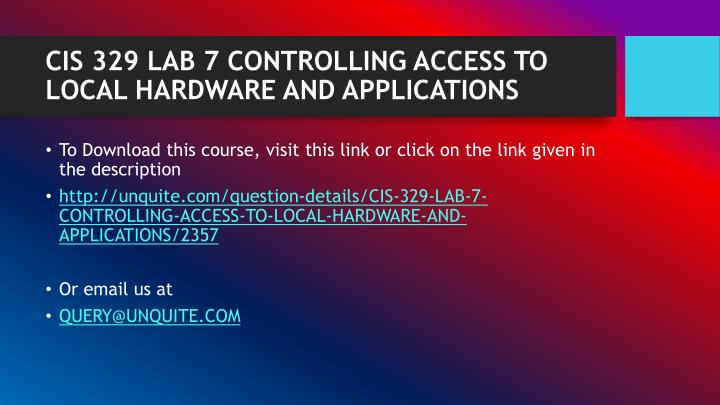 Cis 329 lab 7 controlling access to local hardware and applications1