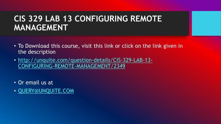 Cis 329 lab 13 configuring remote management1