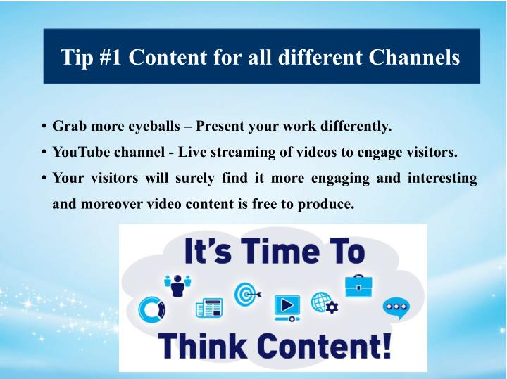Tip #1 Content for all different Channels
