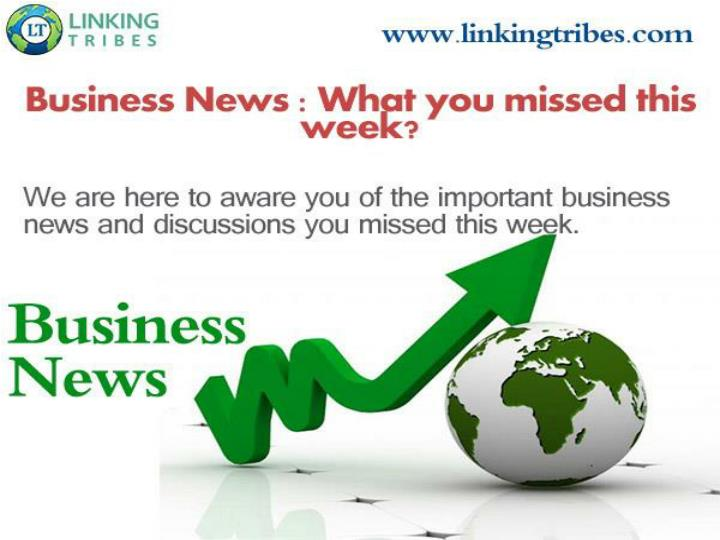 Business headlines latest breaking stories and news linking tribes
