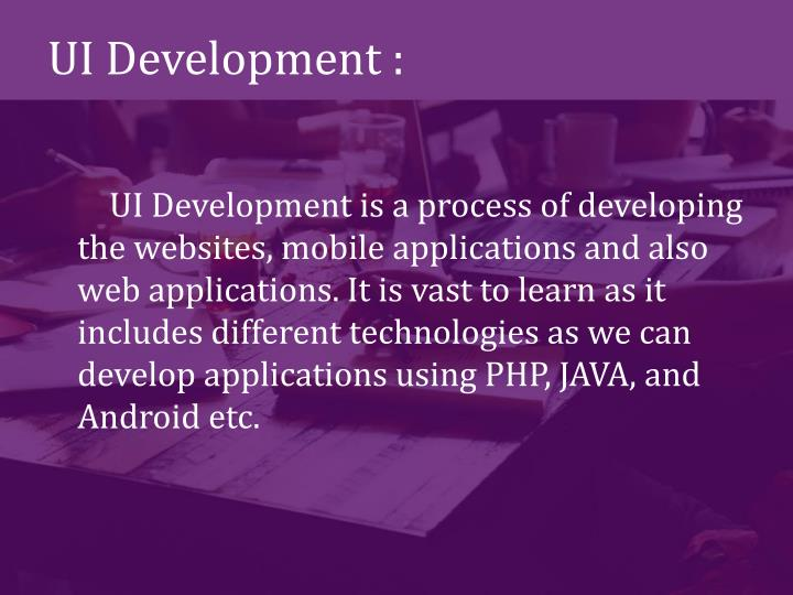 UI Development :