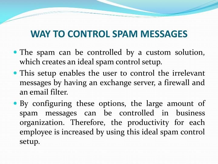 WAY TO CONTROL SPAM MESSAGES