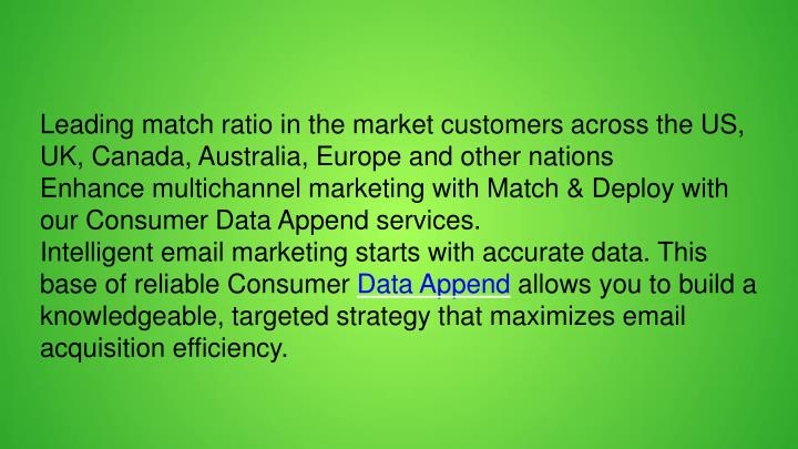 Leading match ratio in the market customers across the US, UK, Canada, Australia, Europe and other nations
