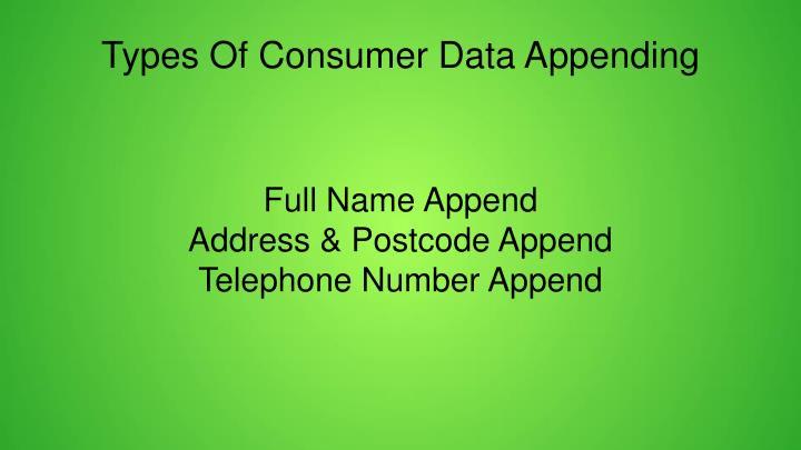 Types Of Consumer Data Appending