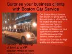 surprise your business clients with boston car service
