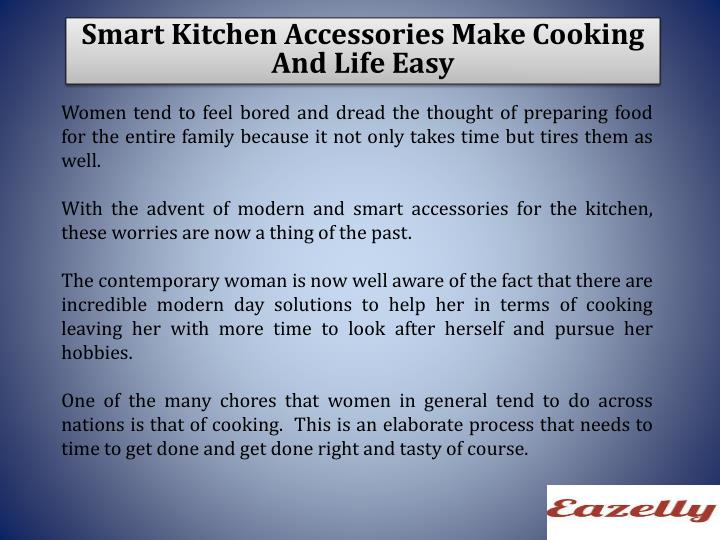 Smart Kitchen Accessories Make Cooking And Life Easy