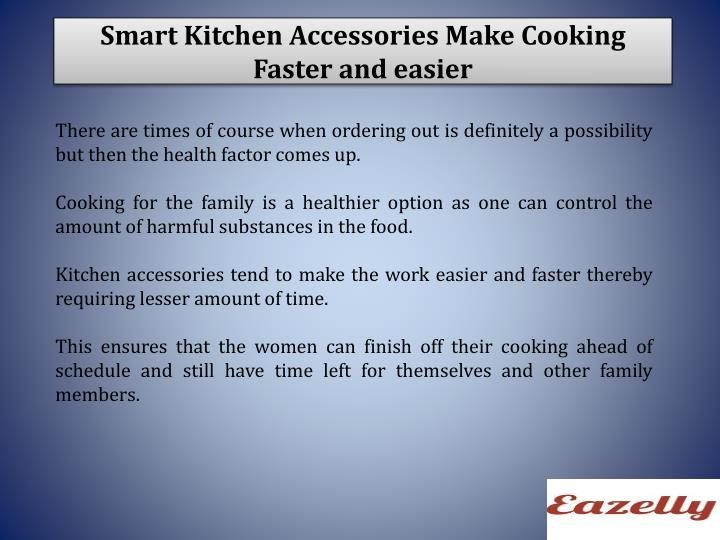 Smart kitchen accessories make cooking faster and easier