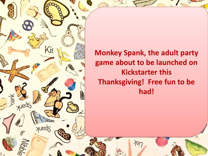 Monkey Spank, the adult party
