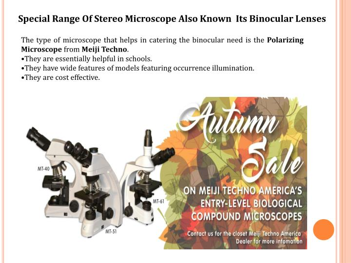 Special range of stereo microscope also known its binocular lenses