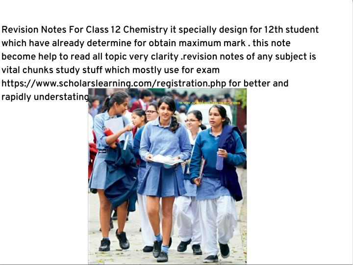 Revision Notes For Class 12 Chemistry it specially design for 12th student