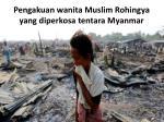 pengakuan wanita muslim rohingya yang diperkosa tentara myanmar