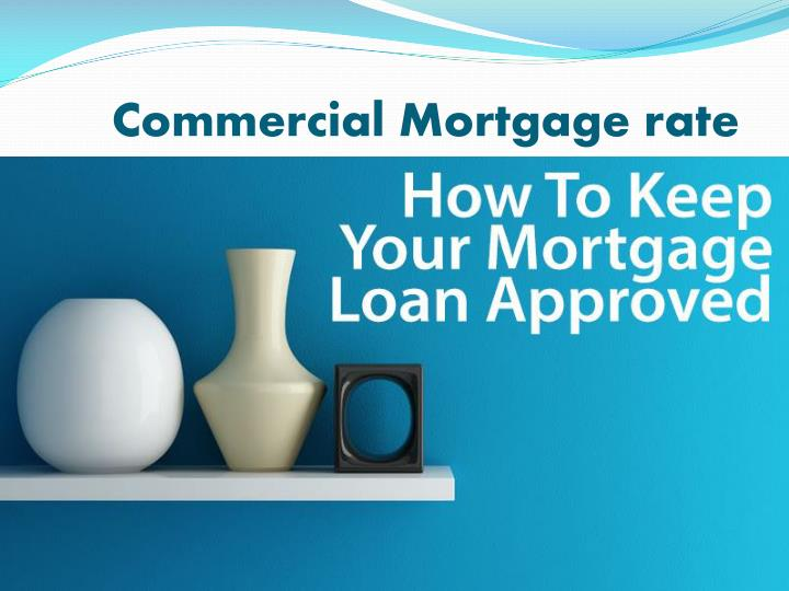 Commercial Mortgage rate