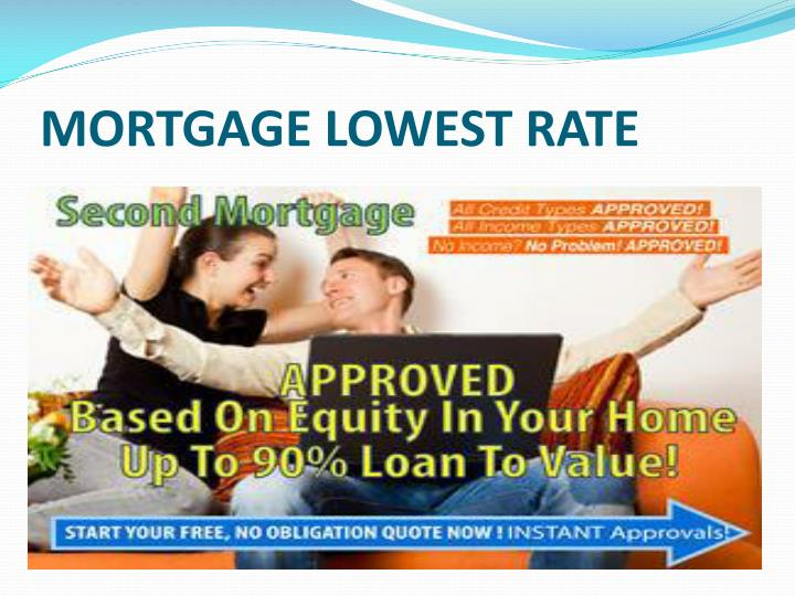 mortgage lowest rate n.