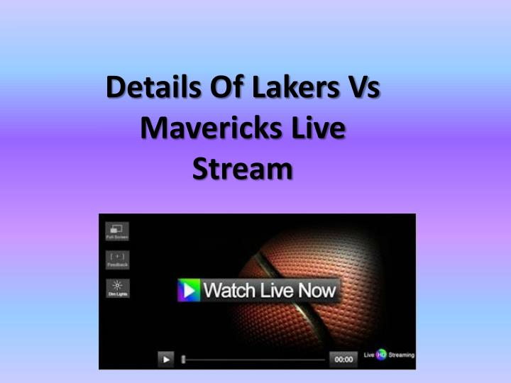 Details of lakers vs mavericks live stream