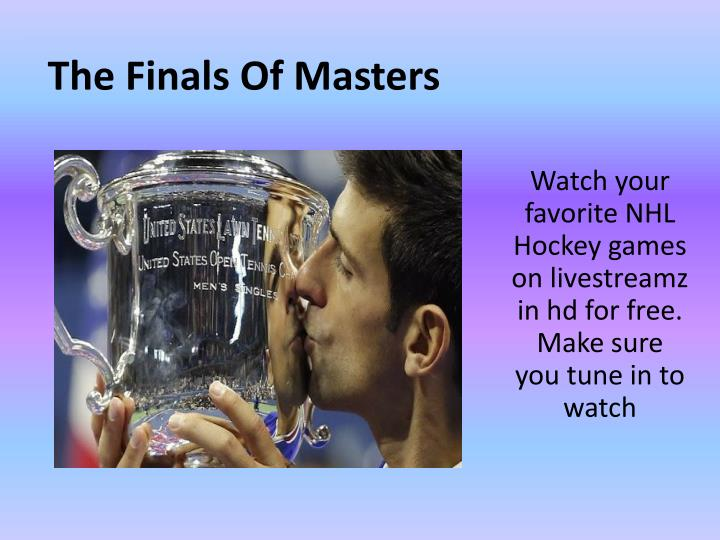 The Finals Of Masters