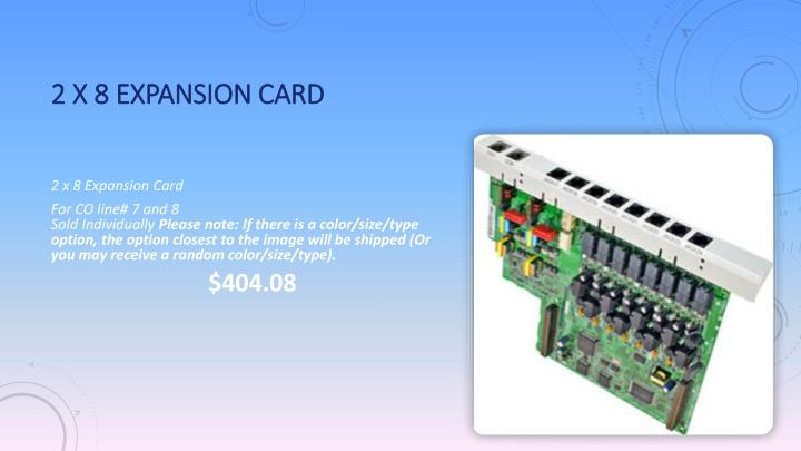 2 x 8 Expansion Card
