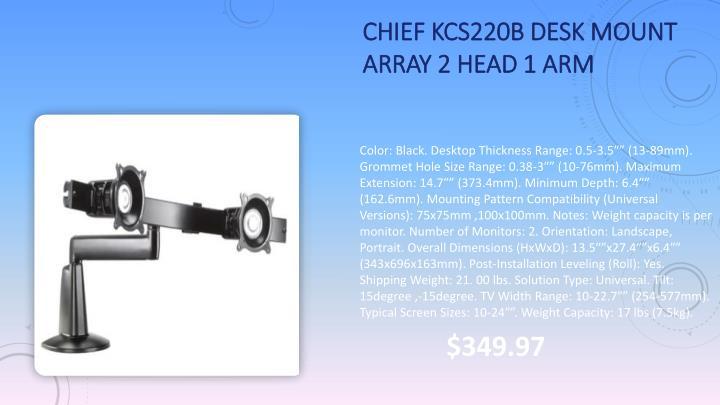 Chief KCS220B Desk Mount Array 2 Head 1 Arm