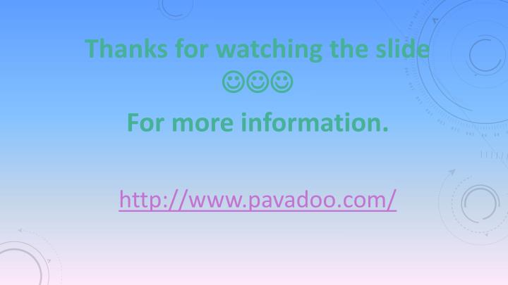 Thanks for watching the slide