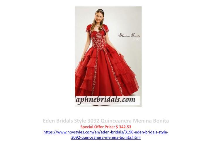 Eden Bridals Style 3092 Quinceanera Menina Bonita