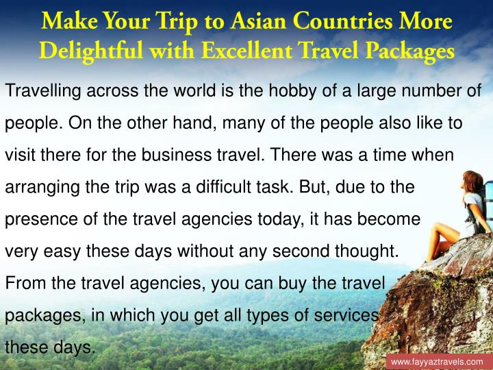 Make Your Trip to Asian Countries More Delightful with Excellent Travel Packages