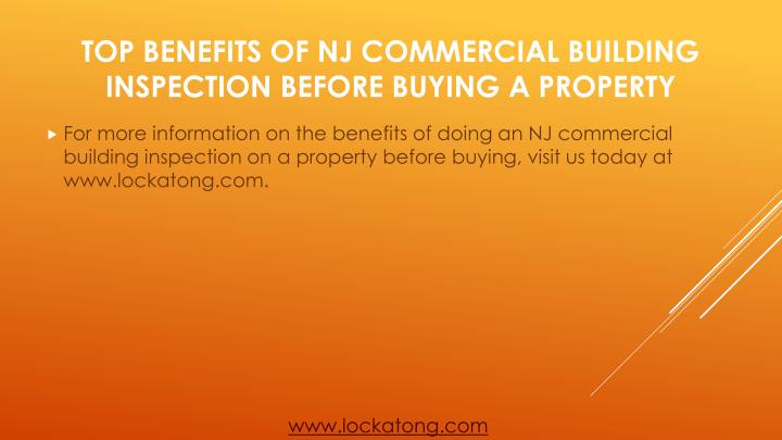For more information on the benefits of doing an NJ commercial building inspection on a property before buying, visit us today at www.lockatong.com.