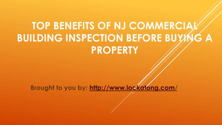 Top Benefits Of NJ Commercial Building Inspection Before Buying A Property