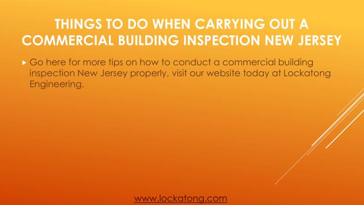 Go here for more tips on how to conduct a commercial building inspection New Jersey properly, visit our website today at
