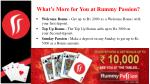 what s more for you at rummy passion