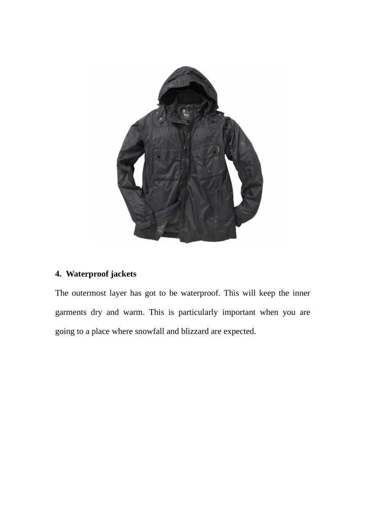 4. Waterproof jackets