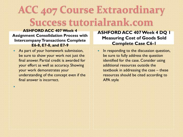 ASHFORD ACC 407 Week 4 Assignment Consolidation Process with Intercompany Transactions Complete E6-8, E7-8, and E7-9