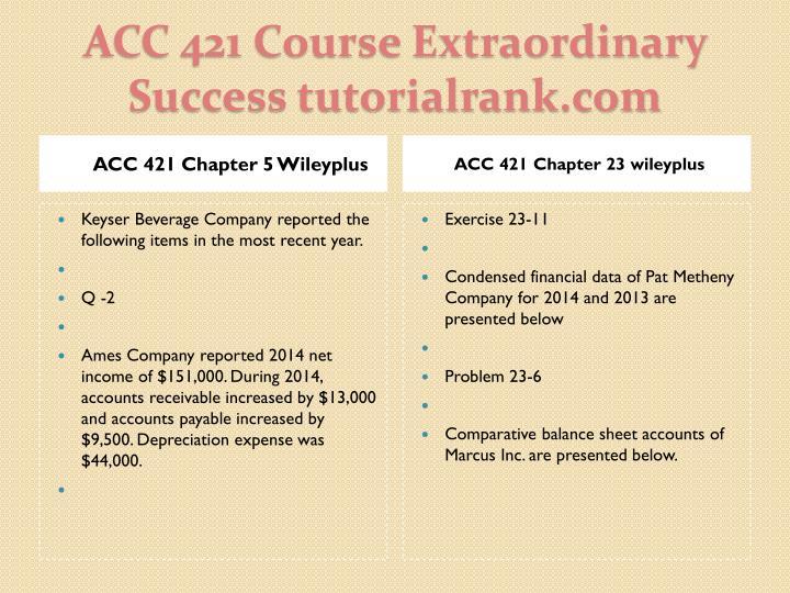 Acc 421 course extraordinary success tutorialrank com1