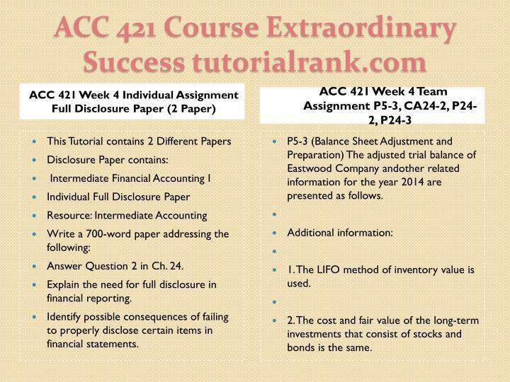 ACC 421 Week 4 Individual Assignment Full Disclosure Paper (2 Paper)