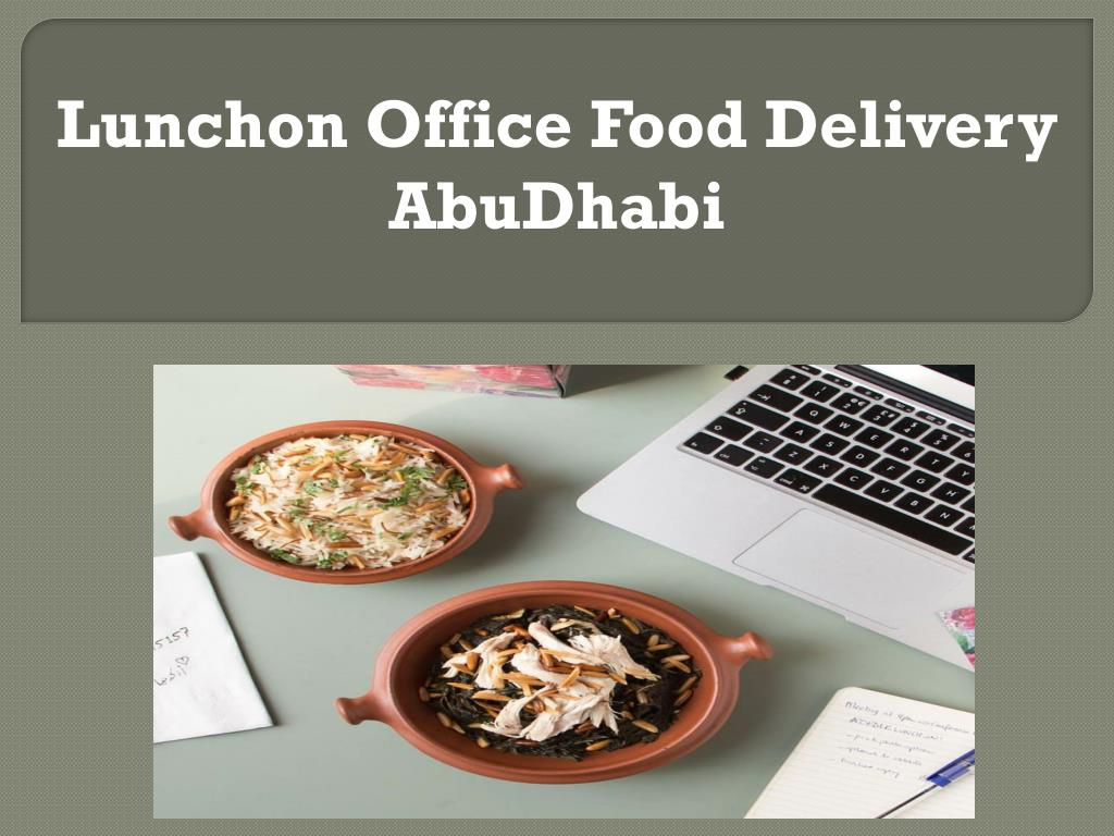 PPT - Lunchon office food delivery AbuDhabi PowerPoint