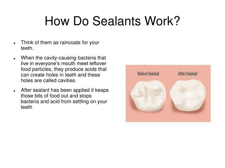 How Do Sealants Work?