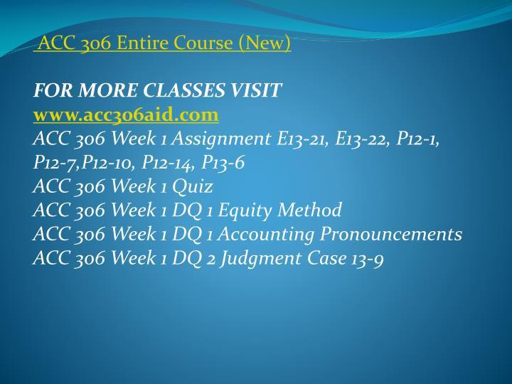 ACC 306 Entire Course (New)