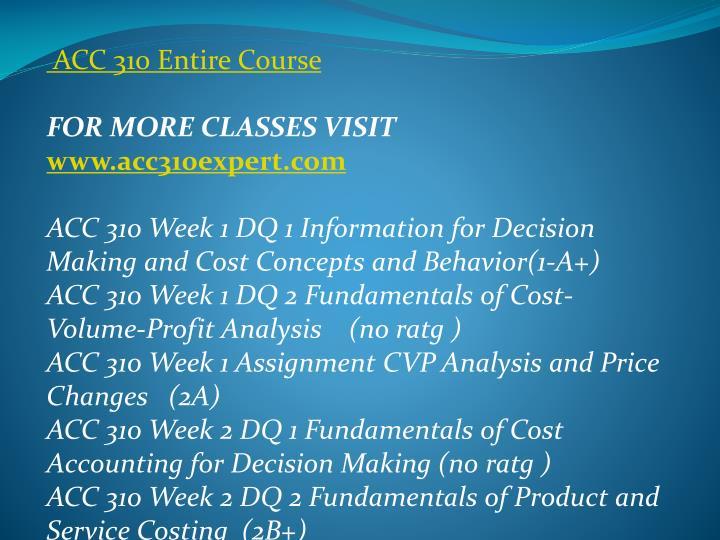 ACC 310 Entire Course