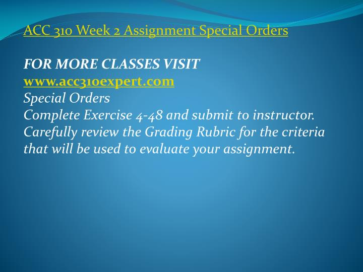 ACC 310 Week 2 Assignment Special Orders