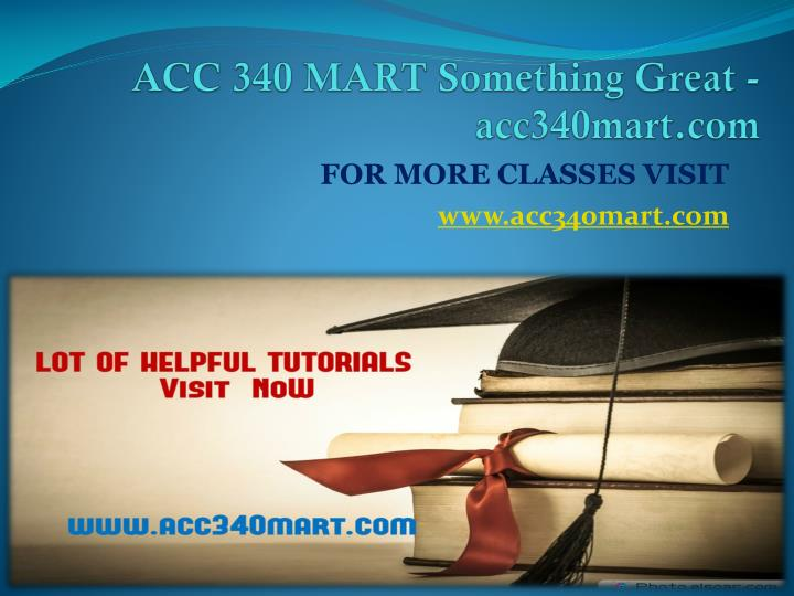 Acc 340 mart something great acc340mart com