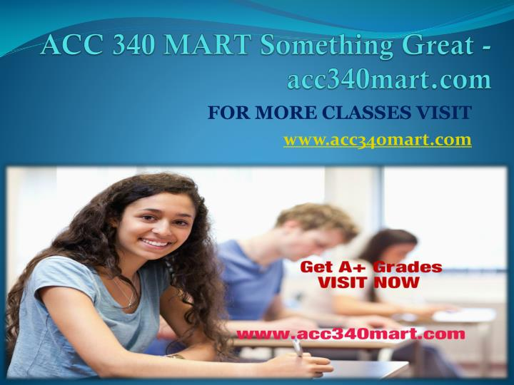 ACC 340 MART Something Great -acc340mart.com