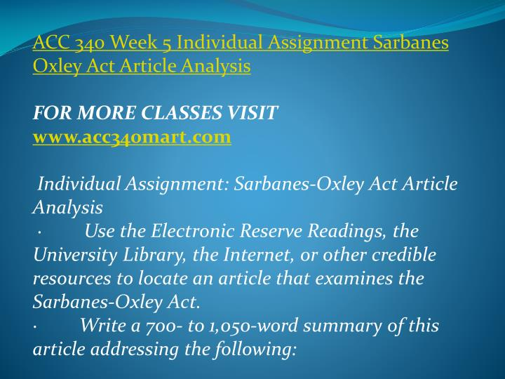 ACC 340 Week 5 Individual Assignment Sarbanes Oxley Act Article Analysis