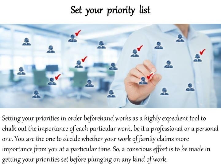 Set  your  priority  list